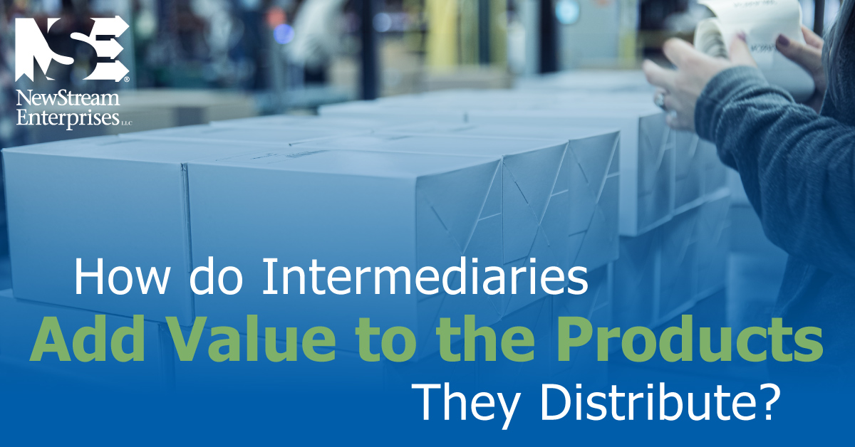 How Do Intermediaries Add Value To The Products They Distribute
