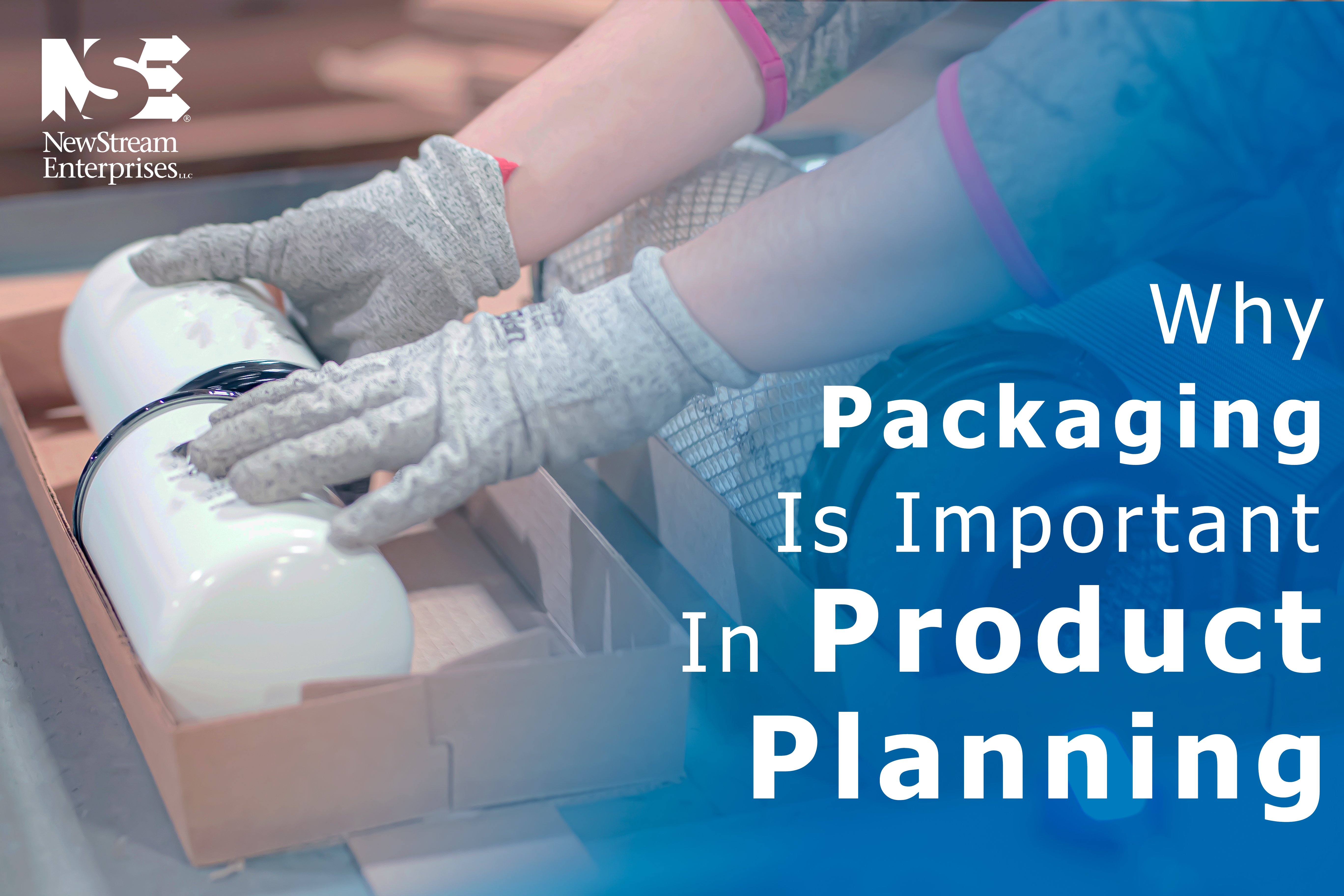 Why Packaging is Important in Product Planning