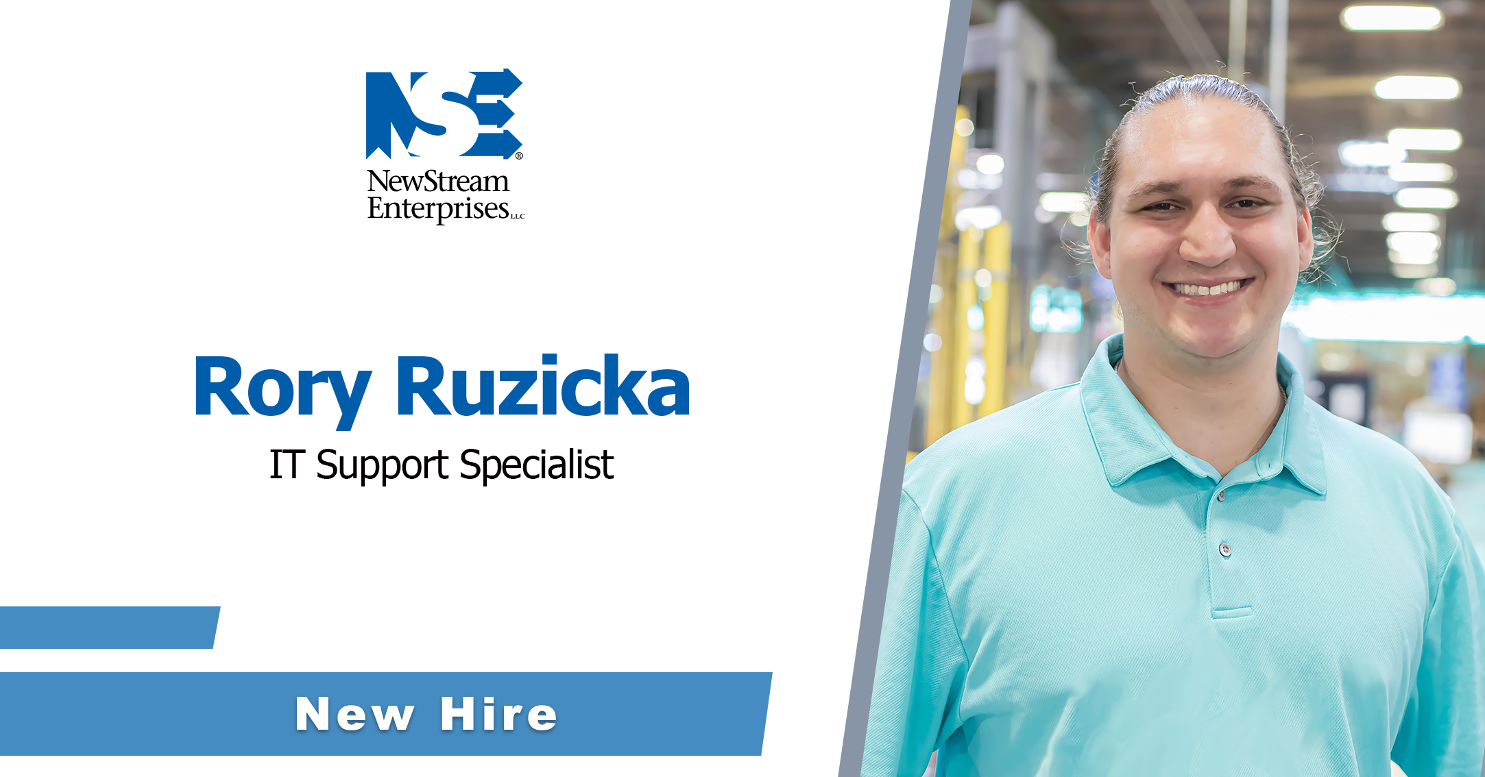 Rory Named IT Support Specialist at NewStream
